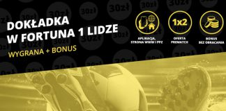 1. liga z bonusem - Fortuna ma dla graczy 30 zł na obstawianie!